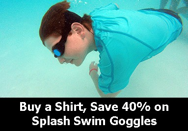 Buy a Shirt, save 40% on Splash Swim Goggles
